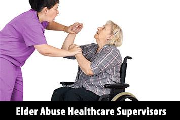Elder Abuse Training for Healthcare Supervisors